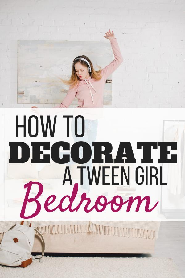 How To Decorate A Tween Girl Bedroom