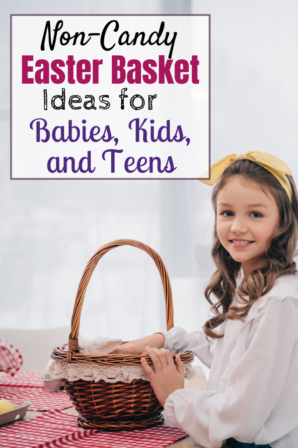 Non-Candy-Easter-Basket-Ideas-For-Babies-Kids-And-Teens